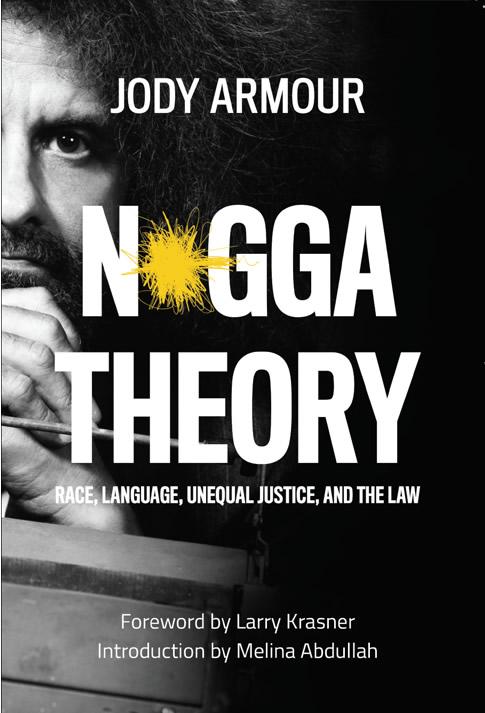 Jody Armour - N*gga Theory book cover